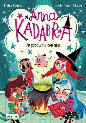 ANNA KADABRA 2 : UN PROBLEMA CON ALAS