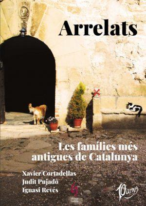 ARRELATS: LES FAMILIES MÉS ANTIGUES DE CATALUNYA
