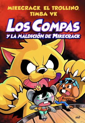 LOS COMPAS Y LA MALDICIÓN DE MICKECRAK.
